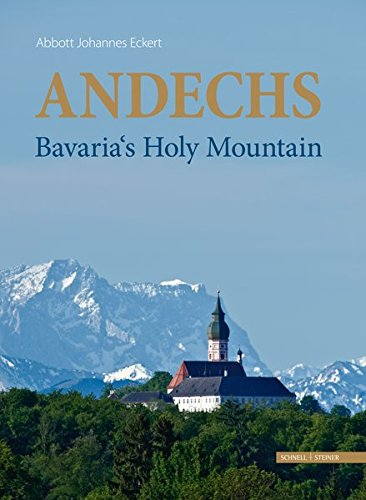 Andechs - Bavaria's Holy Mountain