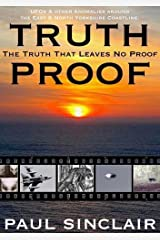 Truth-Proof:: The Truth That Leaves No Proof Paperback