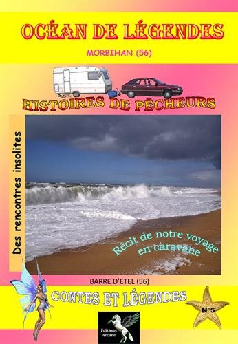 Océan de légendes : Volume 5, Morbihan (56) par (Broché - Feb 15, 2015)