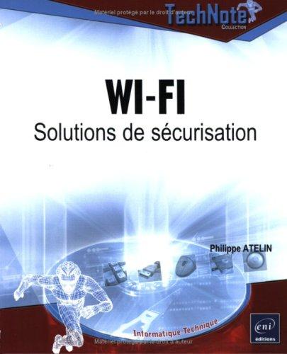 Wi-Fi : Solutions de scurisation