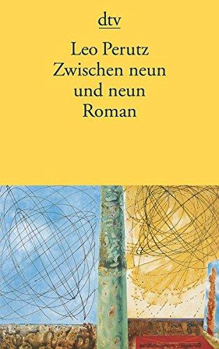 Zwischen neun und neun: Roman (Nachts Unter Der Steinernen Brücke)