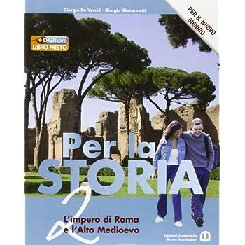 Per La Storia. Per Il Biennio Delle Scuole Superiori. Con Espansione Online: 2