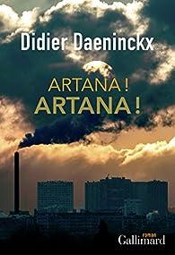 Artana! Artana! par Didier Daeninckx