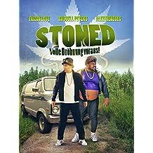 Stoned – Volle Dröhnung voraus
