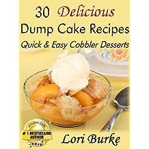 30 Delicious Dump Cake Recipes (English Edition)