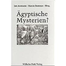 Ägyptische Mysterien? (Kulte/Kulturen)