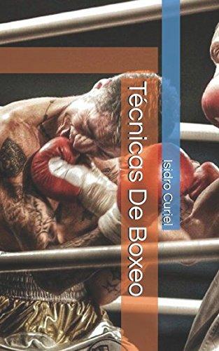 Técnicas De Boxeo por Isidro Curiel