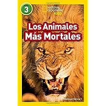 National Geographic Readers: Los Animales Mas Mortales (Deadliest Animals) (Libros de National Geographic para ninos / National Geographic Kids Readers)