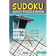 Sudoku Adult Puzzle Book Volume 3 (Adult Sudoku Puzzle Series)