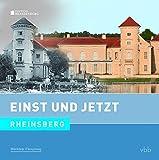 Einst und Jetzt - Rheinsberg (Band 52) - Dietmar Stehr