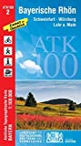ATK100-2 Bayerische Rhön (Amtliche Topographische Karte 1:100000): Schweinfurt, Würzburg, Lohr a.Main, Mellrichstadt, Bad Kissingen, Bad Brückenau, ... Topographische Karte 1:100000 Bayern, Band 2)