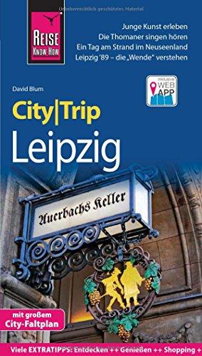 Reise Know-How CityTrip Leipzig: Reiseführer mit Faltplan und kostenloser Web-App