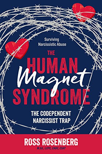 The Human Magnet Syndrome: The Codependent Narcissist Trap (English Edition)