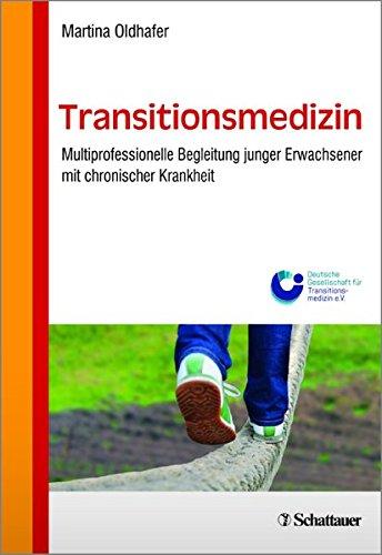 Transitionsmedizin: Begleitung junger Erwachsener mit chronischer Krankheit