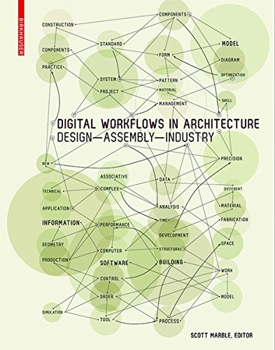 Digital Workflows in Architecture: Design-Assembly-Industry