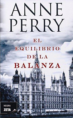 El equilibrio de la balanza (Negra Zeta) (Spanish Edition) by Anne Perry (2011-11-01)