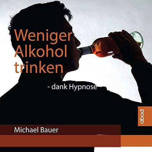 Weniger Alkohol trinken: dank Hypnose