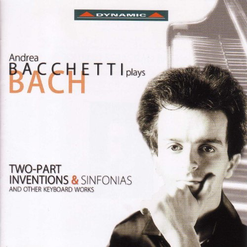 Bach: Two-Part Inventions & Sinfonias and Other Keyboard Works