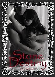 Stone Destiny (Stone Passion #3) (English Edition)