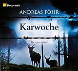 Cover of: Karwoche. Ein Alpen-Krimi, 6 CDs (ADAC Motorwelt-Edition) | Andreas Föhr