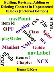 Editing, Revising, Adding or Deleting Content in Unprotected EBooks (Pictorial Edition) (English Edition)