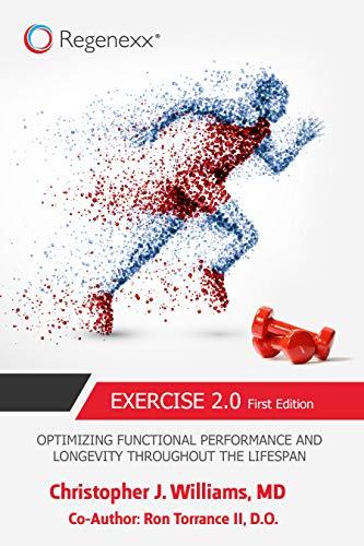 Exercise 2.0: Optimizing Functional Performance and Longevity Throughout the Lifespan (English Edition)