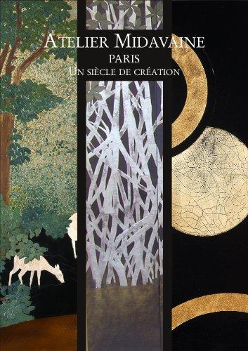 ATELIER MIDAVAINE PARIS - Un siècle de création