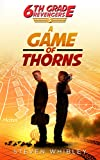 Best 6th Grade Books - 6th Grade Revengers: Book 3: A Game of Review
