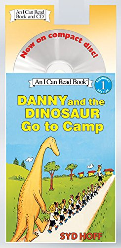 Danny and the Dinosaur Go to Camp Book and CD (I Can Read Books: Level 1)