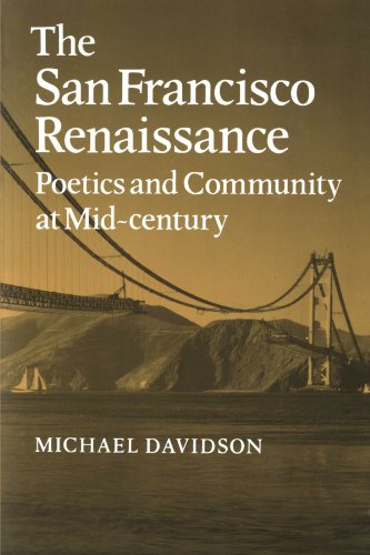 The San Francisco Renaissance Paperback: Poetics and Community at Mid-Century (Cambridge Studies in American Literature and Culture)