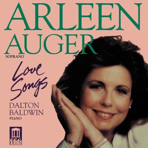 Arleen Auger: Love Songs