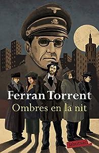 Ombres en la nit par Ferran Torrent