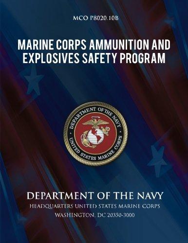 Marine Corps Ammunition and Explosives Safety Program