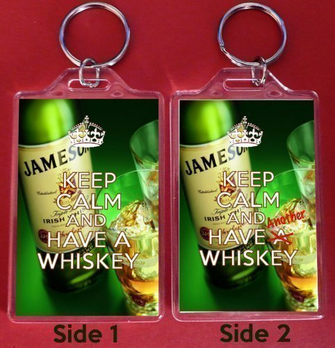 a-large-keyring-with-keep-calm-and-have-a-whiskey-on-the-front-and-keep-calm-and-have-another-whiske