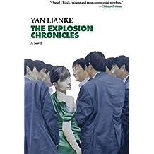 The Explosion Chronicles: A Novel