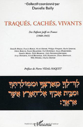 Traqués, cachés, vivants : des enfants juifs en France (1940-1945)
