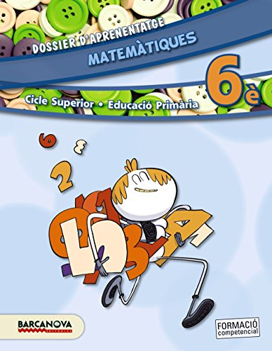 Matemàtiques 6è CS. Dossier d ' aprenentatge (ed. 2015) (Materials Educatius - Cicle Superior - Matemàtiques) - 9788448935368