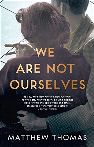 We Are Not Ourselves por Matthew Thomas