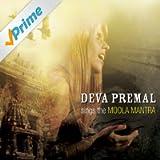 Deva Premal Sings The Moola Mantra