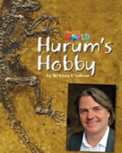 Our World Readers: Hurum's Hobby: British English