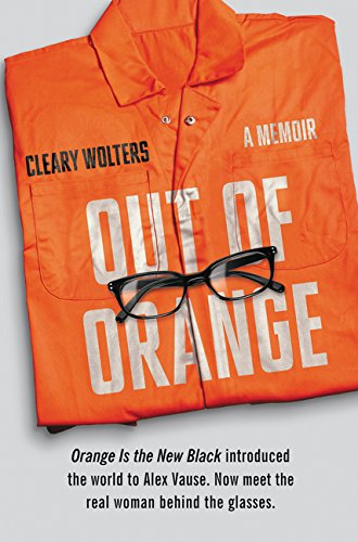 Out of Orange: A Memoir