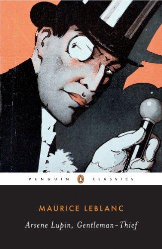 Arsène Lupin, Gentleman-Thief (Penguin Classics) por Maurice Leblanc