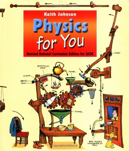 Physics for You, Revised National Curriculum Edition for GCSE: For All GCSE Examinations by Keith Johnson (October 15, 2001) Paperback