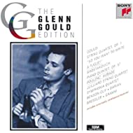 Glenn Gould & Chamber Music