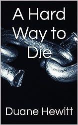 A Hard Way to Die