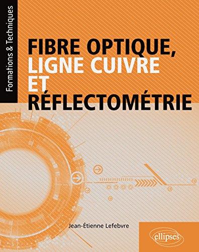 Fibre optique, ligne cuivre et réflectométrie