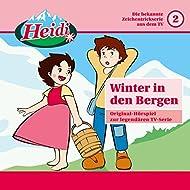 02: Winter in den Bergen (Original-Hörspiel zur legendären TV-Serie)