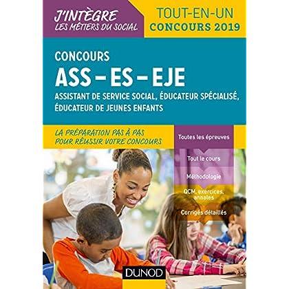 Concours ASS-ES-EJE - Tout-en-un - Concours 2019: assistant de service social, éducateur spécialisé, éducateur de jeunes enfants