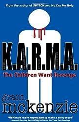 K.A.R.M.A. by Grant McKenzie (2012-06-10)