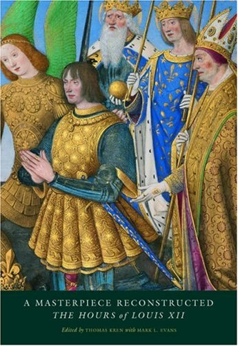 a-masterpiece-reconstructed-the-hours-of-louis-xii